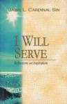 I will serve by Jaime Sin