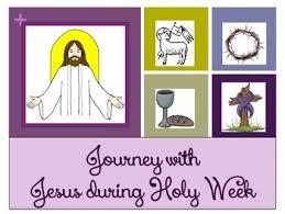 holy week journey w Jesus