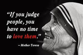 judging others Mother Teresa