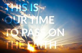 faith-pass-it-on-now